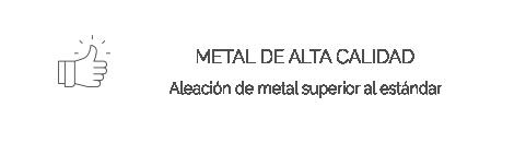 Metal de Alta Calidad